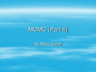 MCMC (Part II)