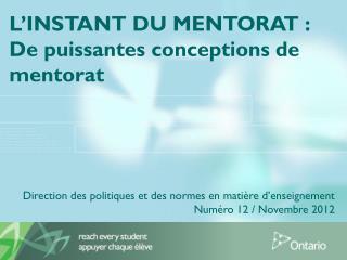 L�INSTANT DU MENTORAT :  De puissantes conceptions de mentorat
