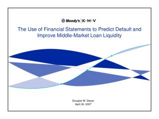 The Use of Financial Statements to Predict Default and Improve Middle-Market Loan Liquidity