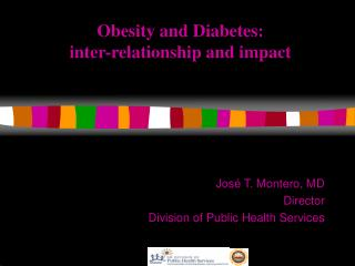Obesity and Diabetes:  inter-relationship and impact