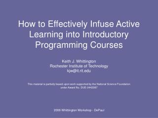 How to Effectively Infuse Active Learning into Introductory Programming Courses