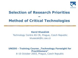 Selection of Research Priorities –  Method of Critical Technologies