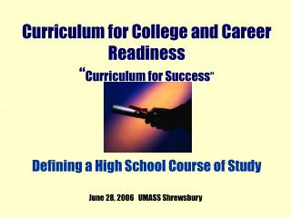 Curriculum for College and Career Readiness   Curriculum for Success