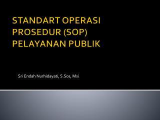 STANDART OPERASI  PROSEDUR (SOP) PELAYANAN PUBLIK