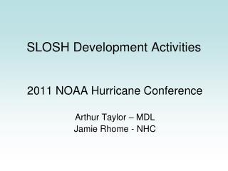 SLOSH Development Activities