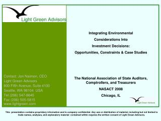 Contact: Jon Naimon, CEO Light Green Advisors 800 Fifth Avenue, Suite 4100 Seattle, WA 98104  USA