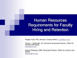 Human Resources Requirements for Faculty Hiring and Retention