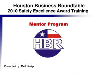 2010 Safety Excellence Award Training