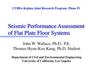 Seismic Performance Assessment of Flat Plate Floor Systems