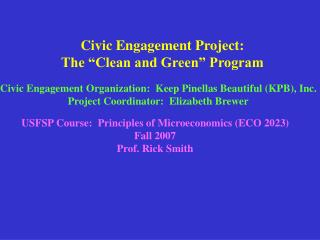 "Civic Engagement Project: The ""Clean and Green"" Program"