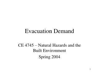 Evacuation Demand