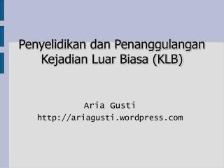 Aria Gusti ariagusti.wordpress