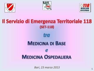 Il Servizio di Emergenza Territoriale 118 (SET-118)