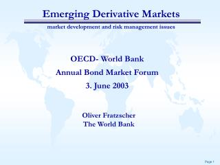 Emerging Derivative Markets market development and risk management issues