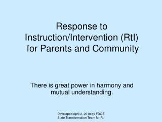 Response to Instruction/Intervention (RtI)  for Parents and Community