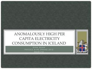 Anomalously high per capita electricity consumption in Iceland