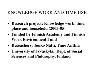 KNOWLEDGE WORK AND TIME USE