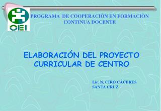 ELABORACI�N DEL PROYECTO CURRICULAR DE CENTRO