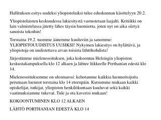 Hallituksen esitys uudeksi yliopistolaiksi tulee eduskunnan käsittelyyn 20.2.