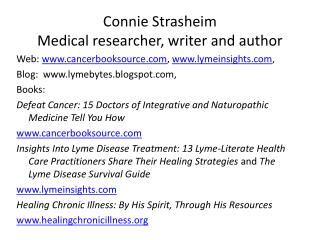 Connie Strasheim Medical researcher, writer and author