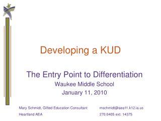 Developing a KUD
