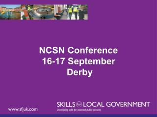 NCSN Conference  16-17 September  Derby