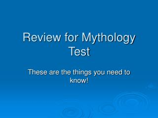 Review for Mythology Test