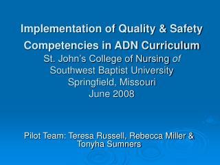 Pilot Team: Teresa Russell, Rebecca Miller & Tonyha Sumners