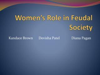 Women's Role in Feudal  Society