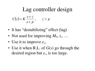 Lag controller design