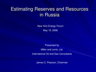 Estimating Reserves and Resources in Russia