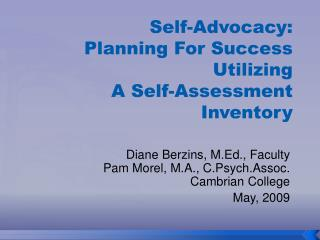 Self-Advocacy:  Planning For Success Utilizing  A Self-Assessment Inventory
