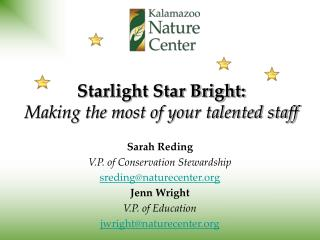 Starlight Star Bright:  Making the most of your talented staff