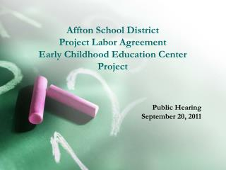 Affton School District Project Labor Agreement Early Childhood Education Center Project