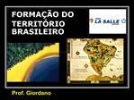 FORMA  O DO TERRIT RIO  BRASILEIRO