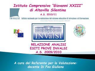 A cura del Referente per la Valutazione:  docente Di Feo Giuliana
