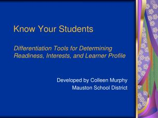 Developed by Colleen Murphy Mauston School District