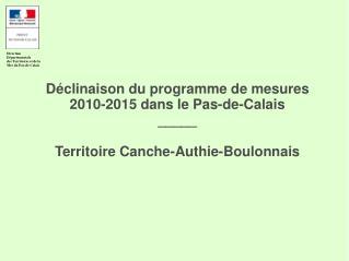 D clinaison du programme de mesures 2010-2015 dans le Pas-de-Calais _____  Territoire Canche-Authie-Boulonnais