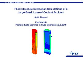 Fluid-Structure Interaction Calculations of a Large-Break Loss-of-Coolant Accident