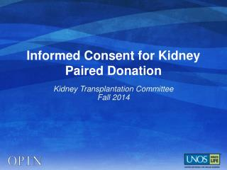 Informed Consent for Kidney Paired Donation