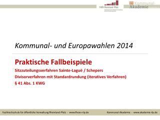 Kommunal- und Europawahlen 2014