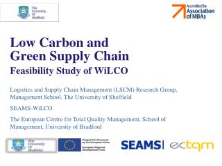 Low Carbon and  Green Supply Chain Feasibility Study of WiLCO