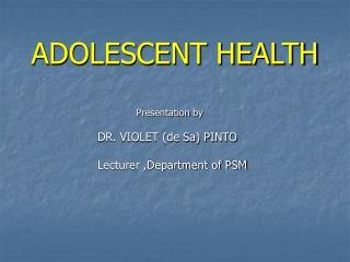 ADOLESCENT HEALTH