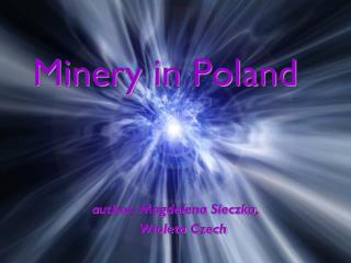 Minery  in Poland