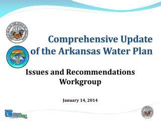 Comprehensive Update  of the Arkansas Water Plan