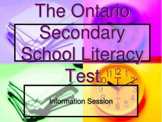 The Ontario Secondary School Literacy Test