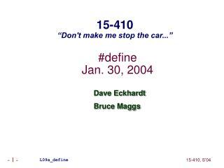 #define Jan. 30, 2004