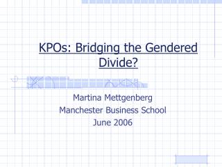 KPOs: Bridging the Gendered Divide?