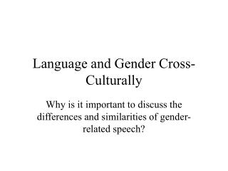 Language and Gender Cross-Culturally