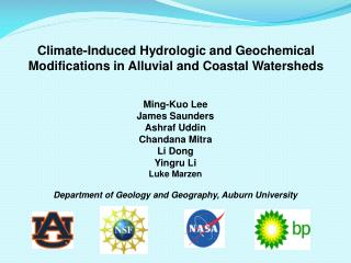 Climate-Induced  Hydrologic  and Geochemical Modifications in  Alluvial and Coastal Watersheds